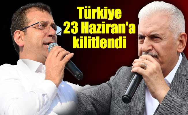 Türkiye 23 Haziran'a kilitlendi