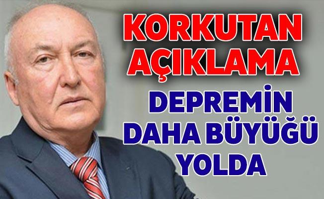Prof. Dr. Övgün Ahmet Ercan: Depremin daha büyüğü yolda