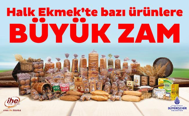 Halk Ekmek'te bazı ürünlere büyük zam