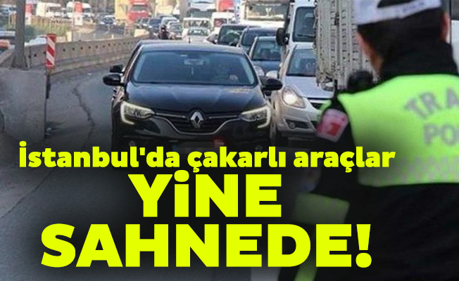 İstanbul'da çakarlı araçlar yine sahnede!