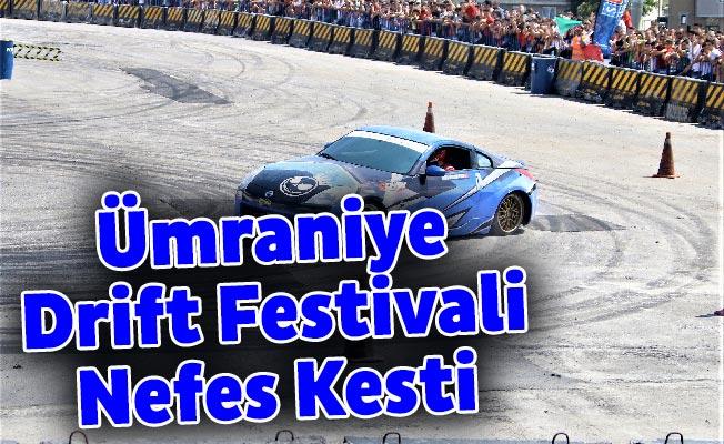 Ümraniye Drift Festivali Nefes Kesti