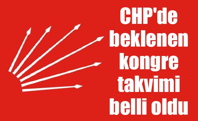CHP'de beklenen kongre takvimi belli oldu