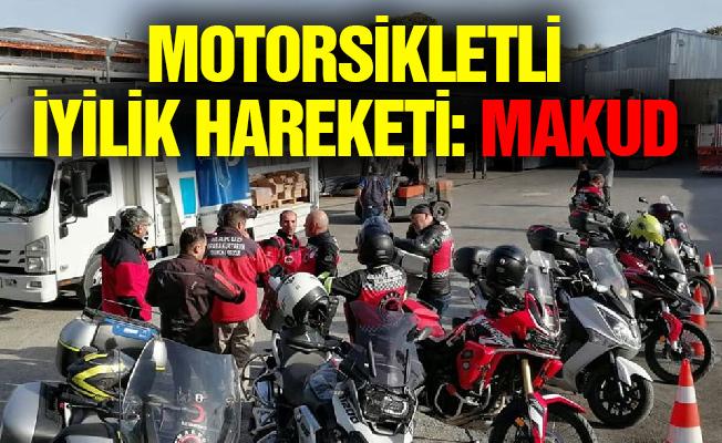 Motorsikletli İyilik Hareketi: MAKUD