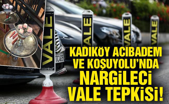 Kadıköy Acıbadem ve Koşuyolu'nda nargileci vale tepkisi!