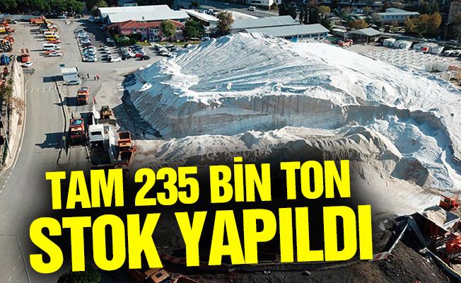 Tam 235 bin ton stok yapıldı