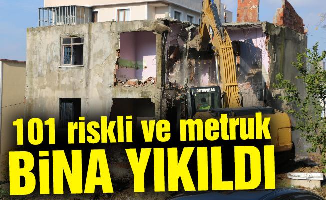 101 riskli ve metruk bina yıkıldı