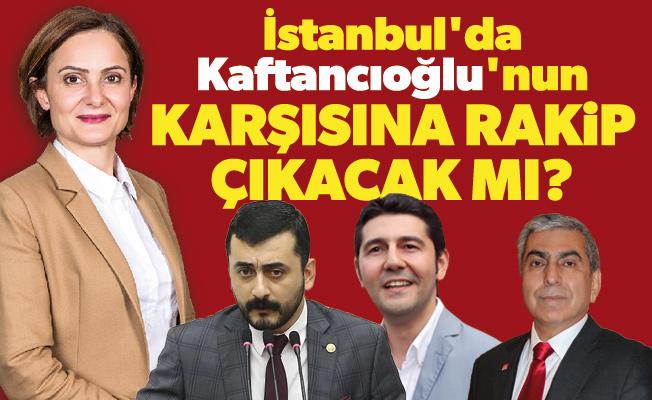 İstanbul'da Kaftancıoğlu'nun karşısına rakip çıkacak mı?