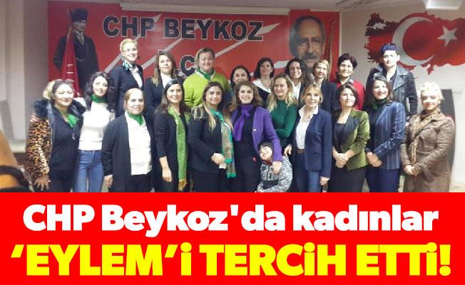 CHP Beykoz'da kadınlar 'Eylem'itercih etti!