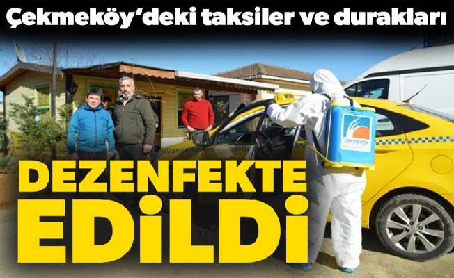 Çekmeköy'deki taksiler ve durakları dezenfekte edildi