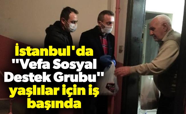 """İstanbul'da """"Vefa Sosyal Destek Grubu"""" yaşlılar için iş başında"""
