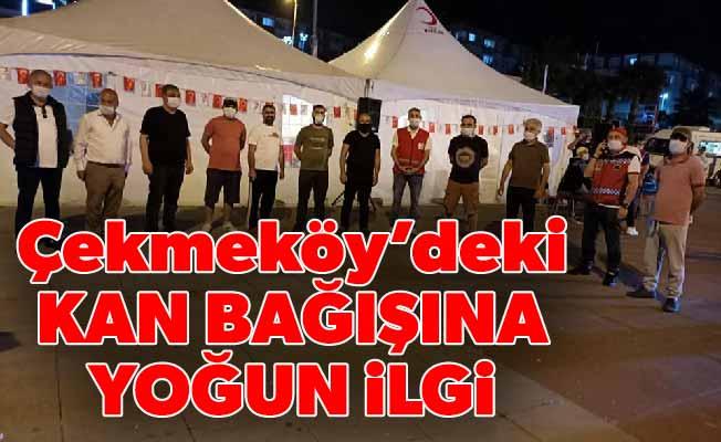 Çekmeköy'deki kan bağışına yoğun ilgi