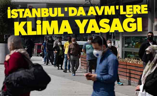 İstanbul'da AVM'lere klima yasağı