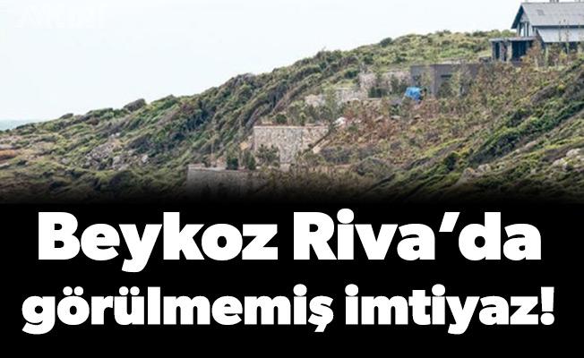 Beykoz Riva'da görülmemiş imtiyaz!