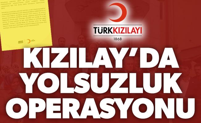 Kızılay'da Yolsuzluk Operasyonu