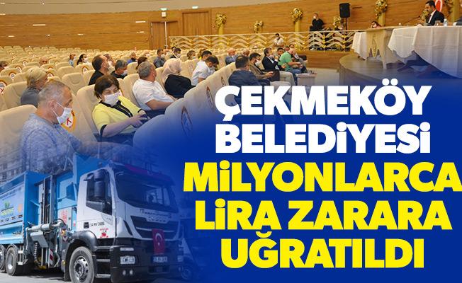 Çekmeköy Belediyesi 24 Milyon kamu zararına uğratıldı!