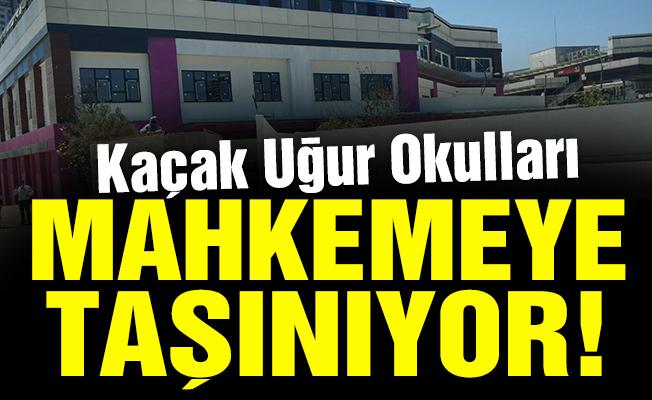 Kaçak Uğur Okulları mahkemeye taşınıyor!