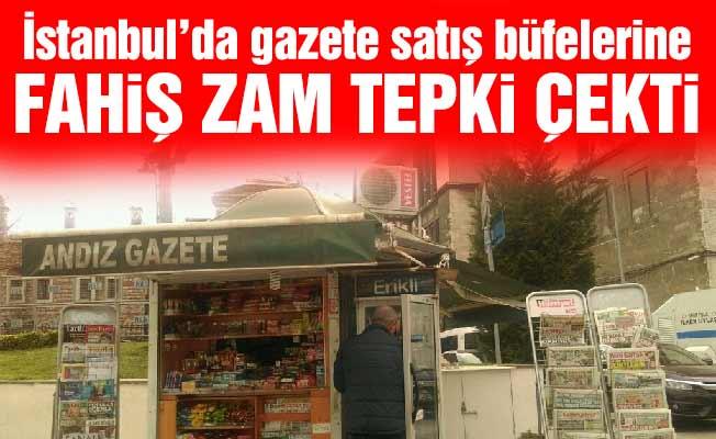 İstanbul'da gazete satış büfelerine fahiş zam tepki çekti
