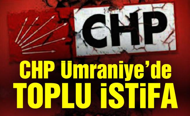 CHP Ümraniye'de toplu istifa
