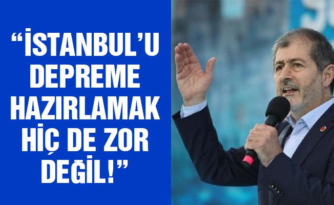 """""""İSTANBUL'U DEPREME HAZIRLAMAK HİÇ DE ZOR DEĞİL!"""""""
