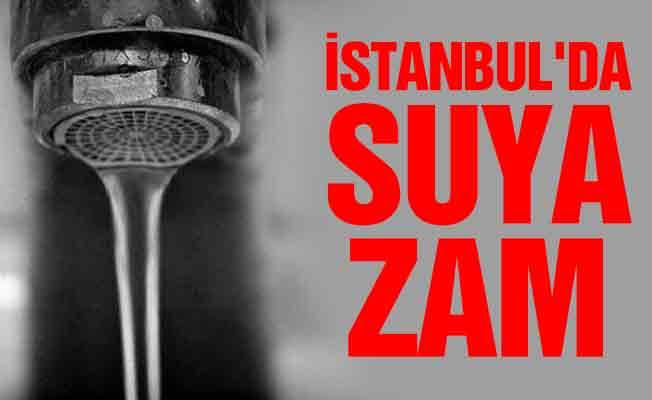 İstanbul'da suya yüzde 7 zam yapıldı