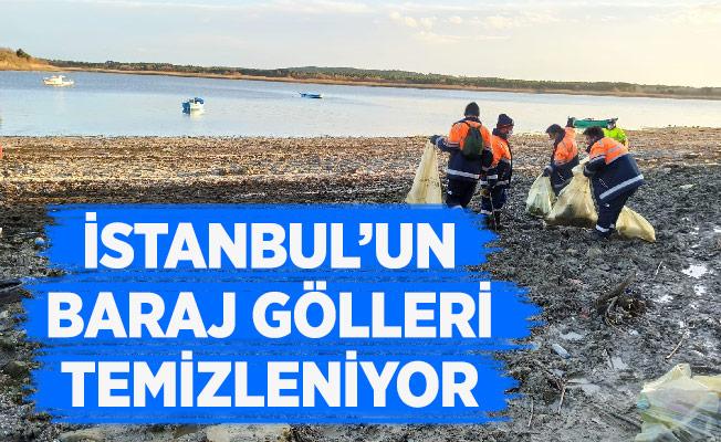 İSTANBUL'UN BARAJ GÖLLERİ TEMİZLENİYOR