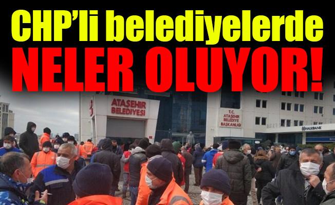 CHP'li belediyelerde neler oluyor?