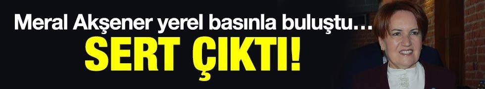 Meral Akşener yerel basınla buluştu…Sert çıktı!