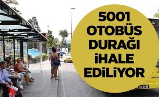 5001 otobüs durağıihale ediliyor
