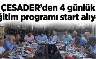 ÇESADER'den 4 günlük eğitim programıstart alıyor