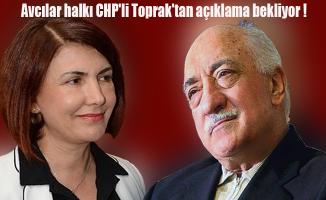CHP'li Toprak ve FETÖ ilişkisi