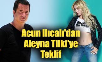 Acun Ilıcalı'dan Aleyna Tilki'ye Teklif