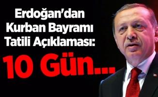 Erdoğan'dan Kurban Bayramı Tatili Açıklaması: 10 Gün...