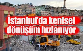 İstanbul'da kentsel dönüşüm hızlanıyor