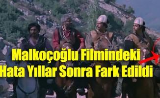 Malkoçoğlu Filmindeki Hata Yıllar Sonra Fark Edildi