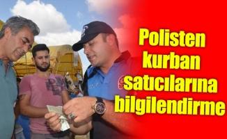 Polisten kurban satıcılarına bilgilendirme