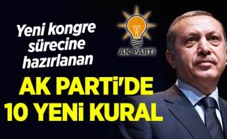 Yeni kongre sürecine hazırlanan AK Parti'de 10 Yeni Kural