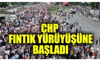 CHP fındık için yürüyüş başlattı