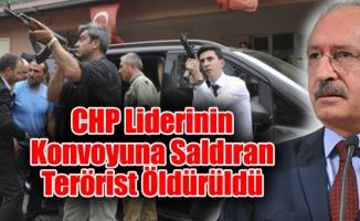 CHP Liderinin Konvoyuna Saldıran Terörist Öldürüldü