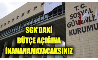 SGK Kılıçdaroğlu'nun döneminden 10 kat daha bütçe açığı vermiş