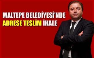 MALTEPE BELEDİYESİ'NDE ADRESE TESLİM İHALE
