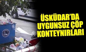 Üsküdar'da uygunsuz çöp konteynırları