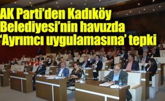 AK Parti'den Kadıköy Belediyesi'nin havuzda 'Ayrımcı uygulamasına' tepki