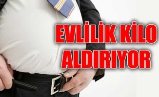 EVLİLİK KİLO ALDIRIYOR