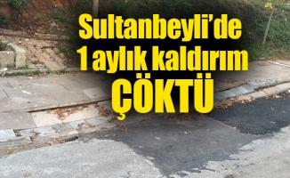 Sultanbeyli 'de 1 aylık kaldırımçöktü
