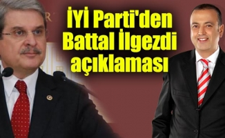İYİ Parti'den Battal İlgezdi açıklaması