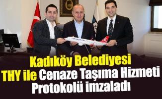 Kadıköy Belediyesi, THY ile Cenaze Taşıma Hizmeti Protokolü imzaladı