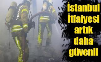 İstanbul İtfaiyesi artık daha güvenli