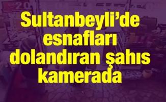 Sultanbeyli'de esnafları dolandıran şahıs kamerada