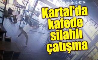 Kartal'da kafede silahlı çatışma
