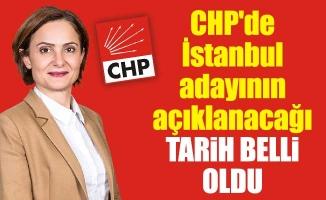 CHP'de İstanbul adayının açıklanacağı tarih belli oldu
